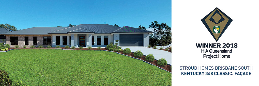 Stroud Homes Brisbane South HIA Project Home of the Year Winner Kentucky 348 Classic